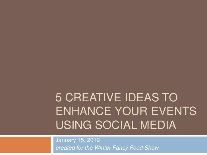 Fancy Food Show - Social Media Lounge Sunday Preso