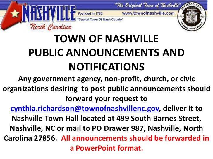 TOWN OF NASHVILLE                  well       PUBLIC ANNOUNCEMENTS AND              NOTIFICATIONS    Any government agency...