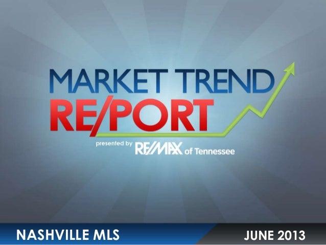 Nashville MLS Market Trend Report June 2013