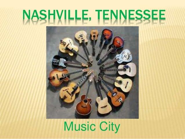 NASHVILLE, TENNESSEE Music City
