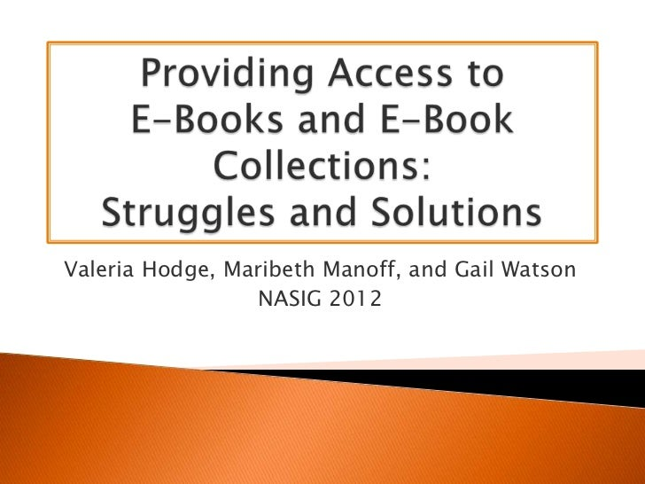 Struggles and solutions with providing access to e-Book collections