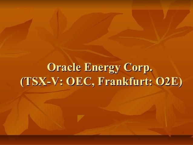Oracle Energy Corp.(TSX-V: OEC, Frankfurt: O2E)