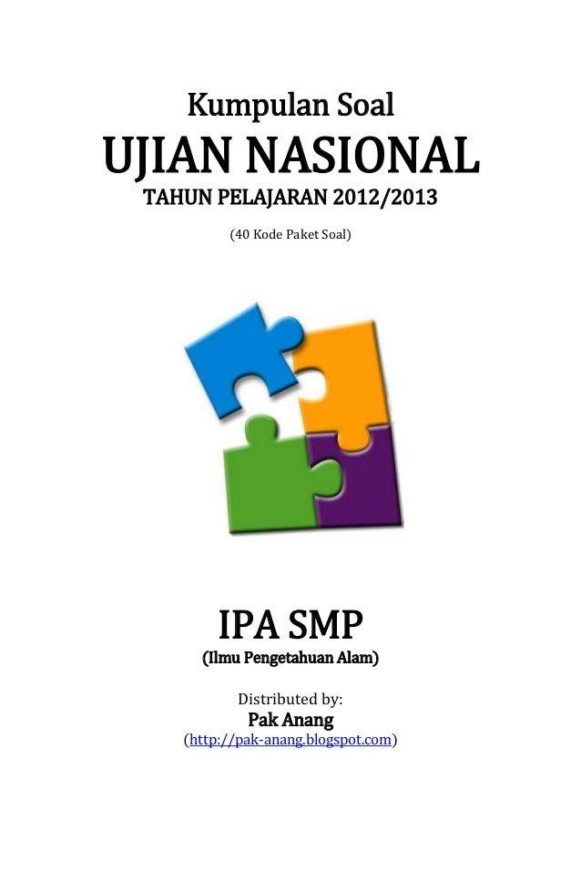 Naskah soal un ipa smp 2013 (40 paket soal) pak anang.blogspot.com