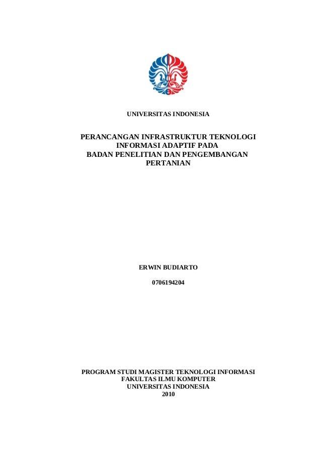 UNIVERSITAS INDONESIAPERANCANGAN INFRASTRUKTUR TEKNOLOGI       INFORMASI ADAPTIF PADA BADAN PENELITIAN DAN PENGEMBANGAN   ...