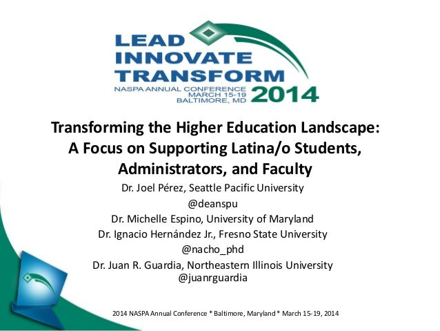 2014 NASPA Annual Conference * Baltimore, Maryland * March 15-19, 2014 Dr. Joel Pérez, Seattle Pacific University @deanspu...
