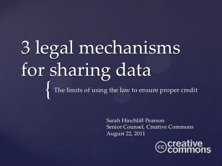 3 legal mechanismsfor sharing data  {   The limits of using the law to ensure proper credit                        Sarah H...