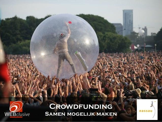 Training crowdfunding voor fondsenwervers - Nassau - Samen mogelijk maken