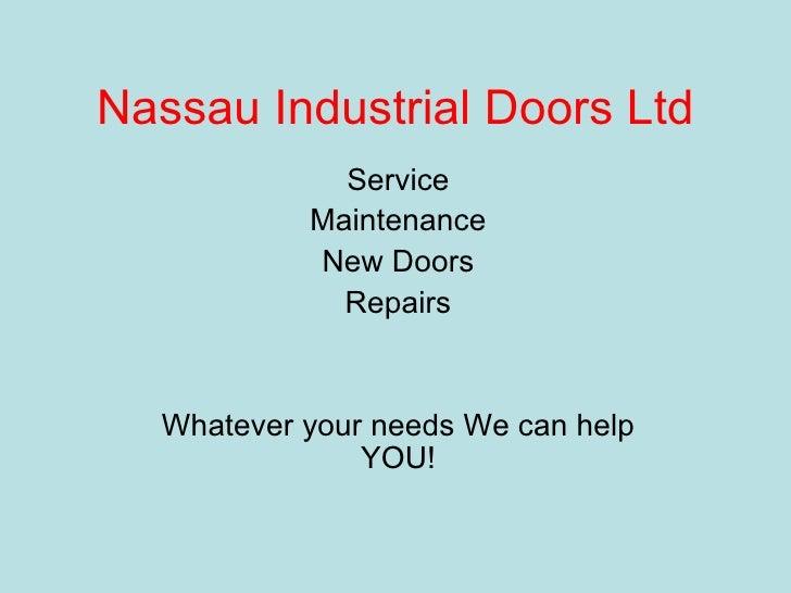 Nassau Industrial Doors Ltd
