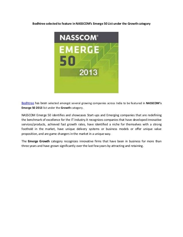 Bodhtree selected to feature in NASSCOM's Emerge 50 List under the Growth category  Bodhtree has been selected amongst sev...
