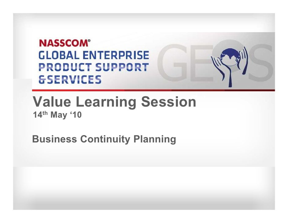 Value Learning Session 14th May '10  Business Continuity Planning