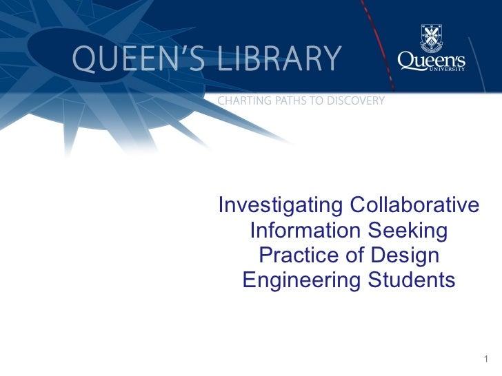 Investigating Collaborative Information Seeking Practice of Design Engineering Students