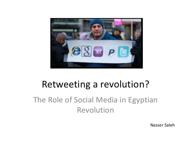 Social Media and Egyptian Revolution