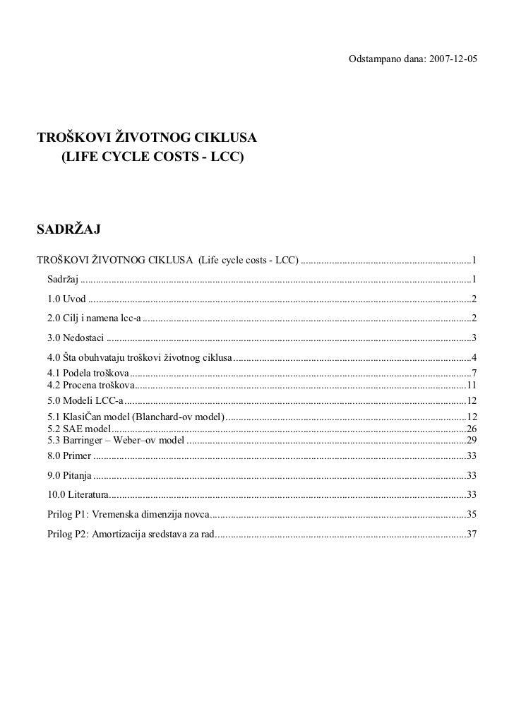 Odstampano dana: 2007-12-05TROŠKOVI ŽIVOTNOG CIKLUSA  (LIFE CYCLE COSTS - LCC)SADRŽAJTROŠKOVI ŽIVOTNOG CIKLUSA (Life cycle...