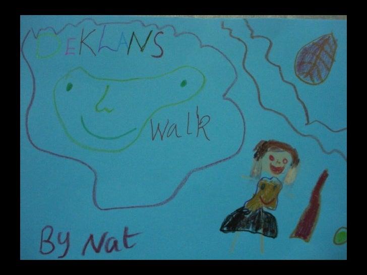 Deklan's Walk by Nat