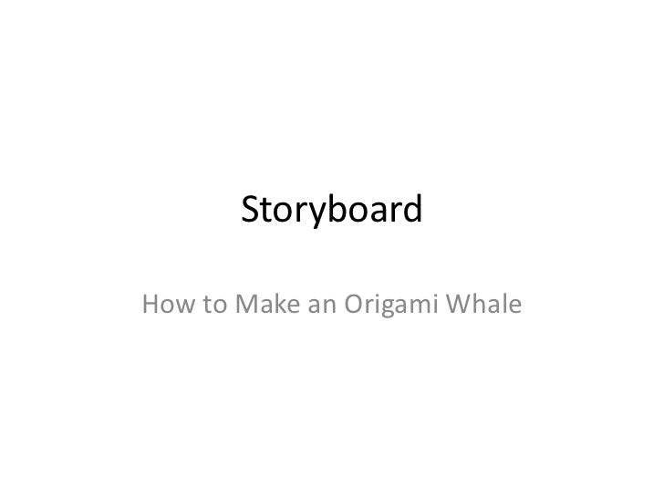 StoryboardHow to Make an Origami Whale
