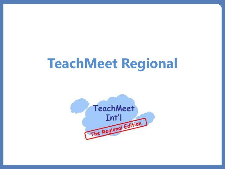 TeachMeet Regional