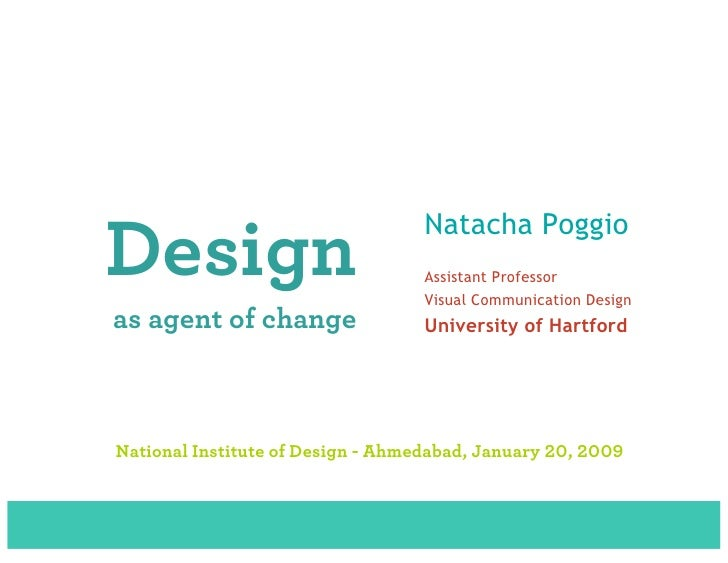 Design as Agent of Change, Natacha Poggio @ NID, India