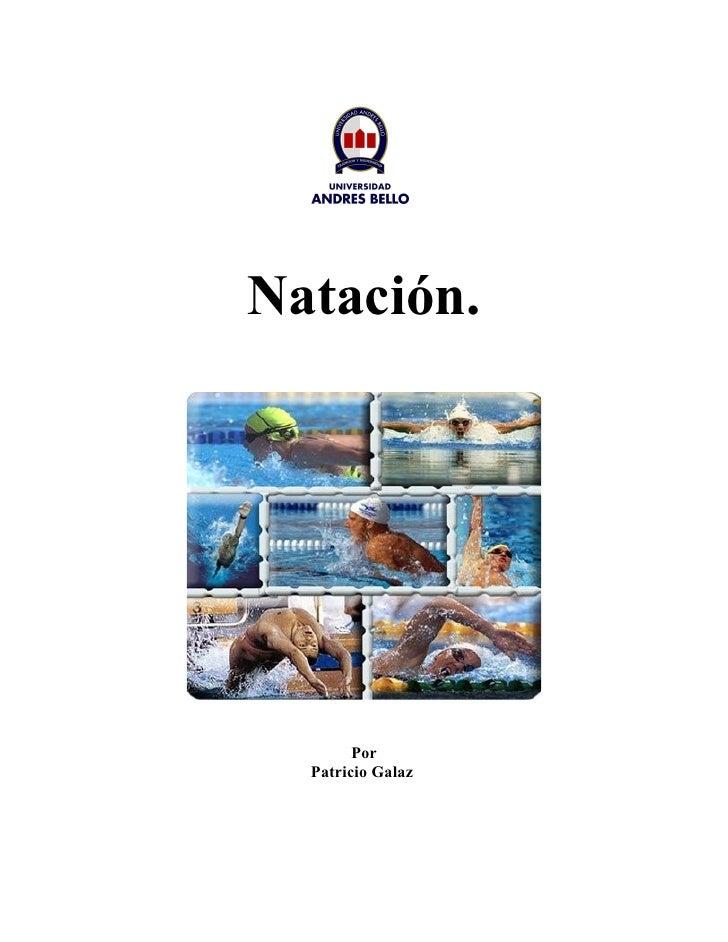 Natación.             Por   Patricio Galaz