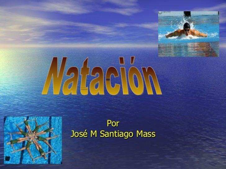 Natación de jose m santiago mass
