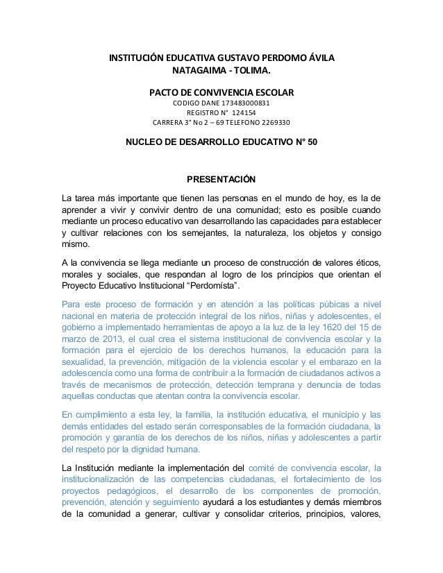 INSTITUCIÓN EDUCATIVA GUSTAVO PERDOMO ÁVILA  NATAGAIMA - TOLIMA.  PACTO DE CONVIVENCIA ESCOLAR  CODIGO DANE 173483000831  ...