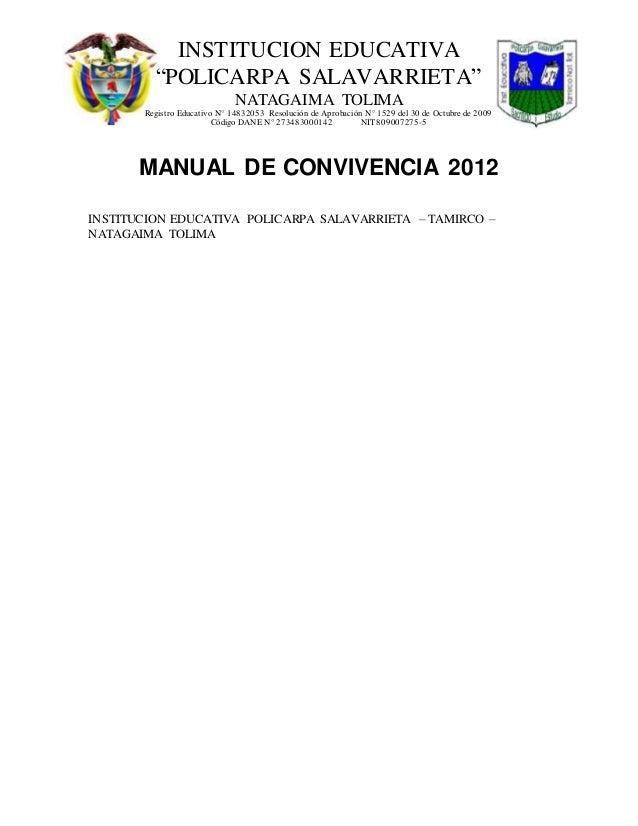 "INSTITUCION EDUCATIVA  ""POLICARPA SALAVARRIETA""  NATAGAIMA TOLIMA  Regist ro Educat ivo N° 14832053 Resolución de Aprobaci..."