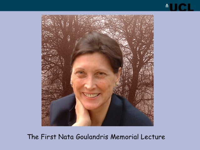 The First Nata Goulandris Memorial Lecture