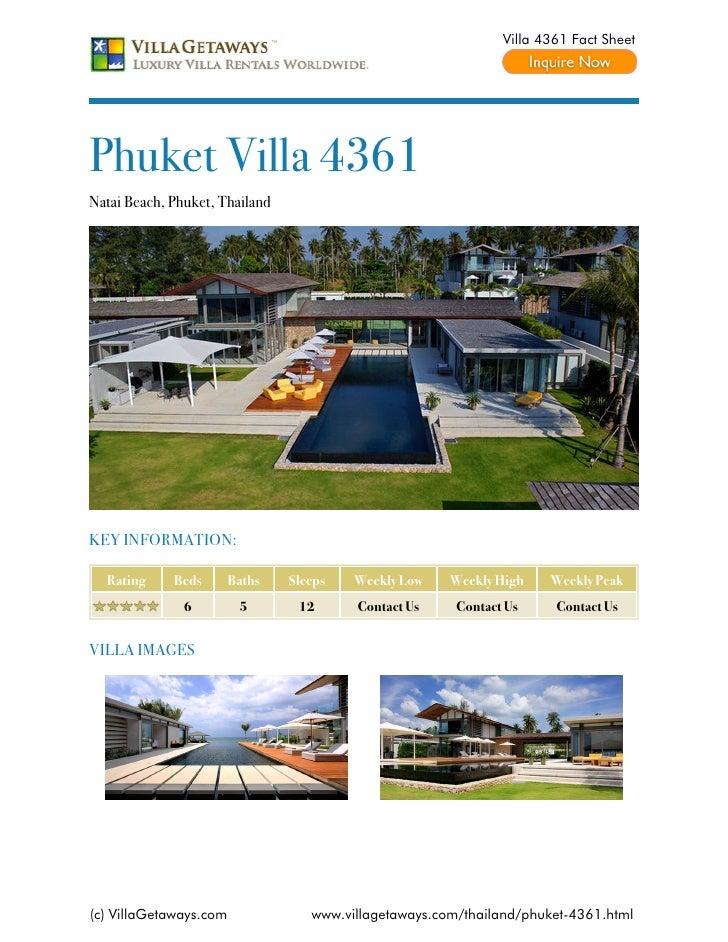 Villa 4361 Fact SheetPhuket Villa 4361Natai Beach, Phuket, ThailandKEY INFORMATION:  Rating     Beds       Baths   Sleeps ...