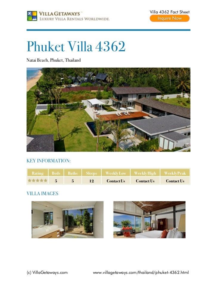 Villa 4362 Fact SheetPhuket Villa 4362Natai Beach, Phuket, ThailandKEY INFORMATION:  Rating     Beds       Baths   Sleeps ...
