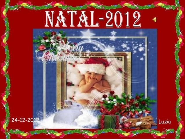 24-12-2012   Luzia