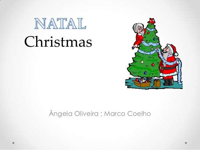 Christmas   Ângela Oliveira ; Marco Coelho