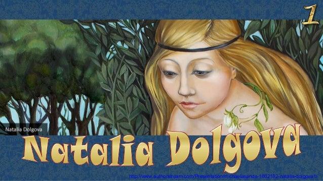 http://www.authorstream.com/Presentation/michaelasanda-1602182-natalia-dolgova1/