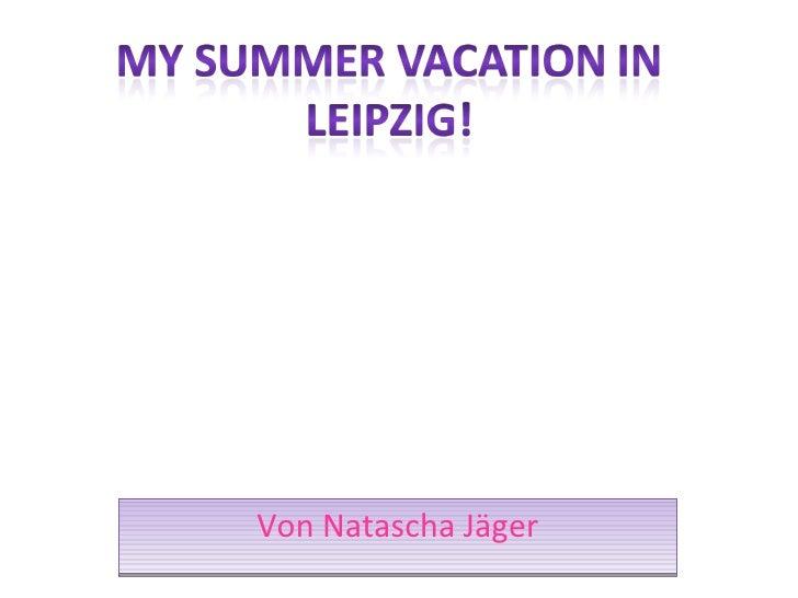 Nataschas Summer Holidays2