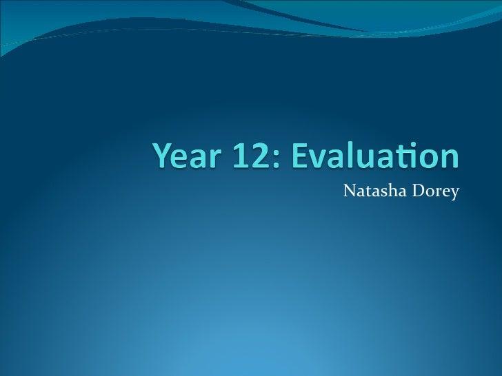 Natasha Dorey AS Evaluation