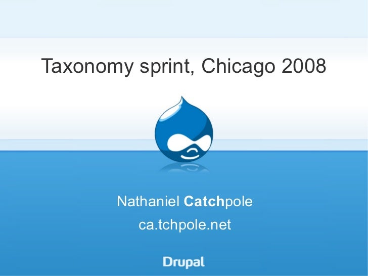 Taxonomy sprint, Chicago 2008 Nathaniel  Catch pole ca.tchpole.net