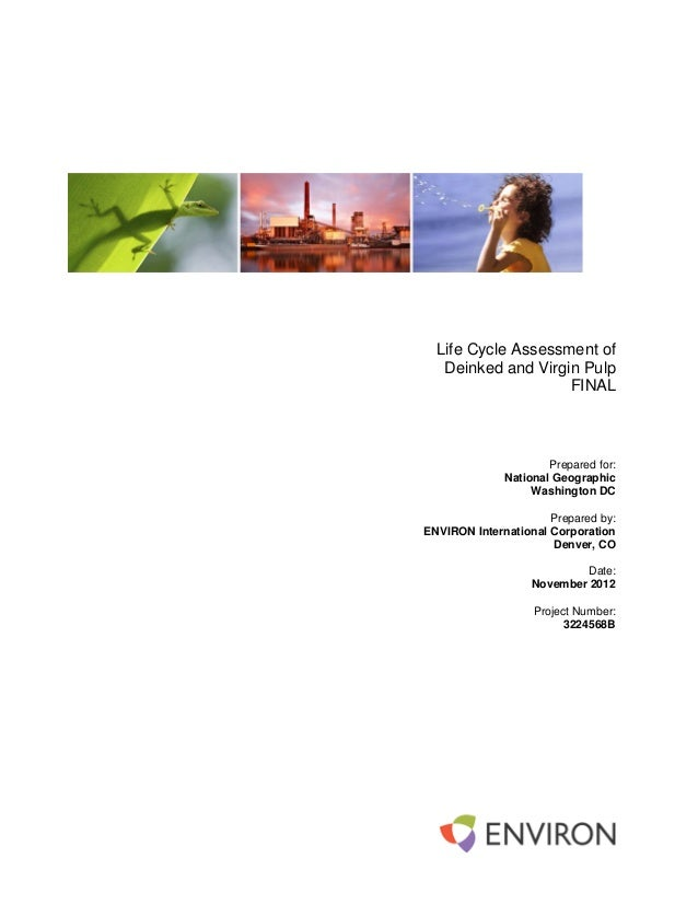 Life Cycle Assessment of       Deinked and Virgin Pulp                        FINAL                          Prepared for:...