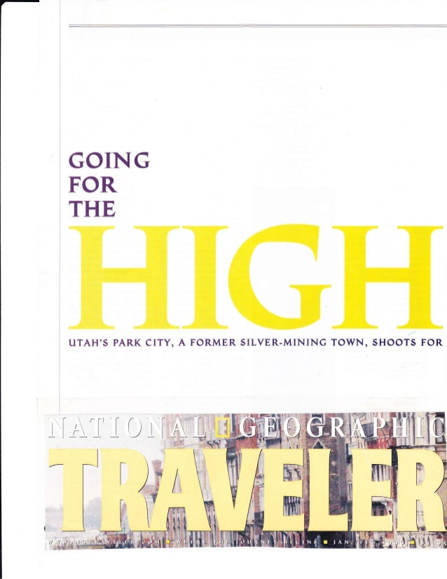 National Geographic Traveler - Park City: Going For The High Life