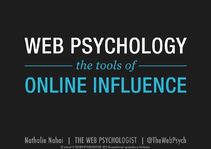 'Web Psychology: Tools of Online Influence' Nathalie Nahai, The Web Psychologist