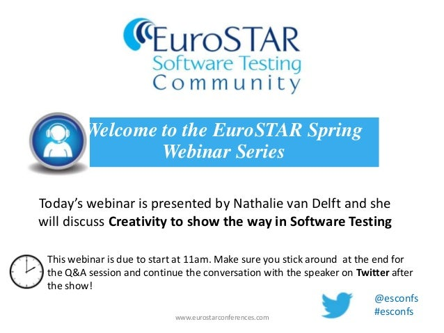 Today's webinar is presented by Nathalie van Delft and shewill discuss Creativity to show the way in Software TestingWelco...