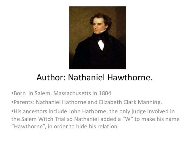 an analysis of an author profile of nathaniel hawthorne Access author profile pages by: swisseduc-hawthorne, nathaniel nathaniel hawthorne, tradition and revolution, 1991.
