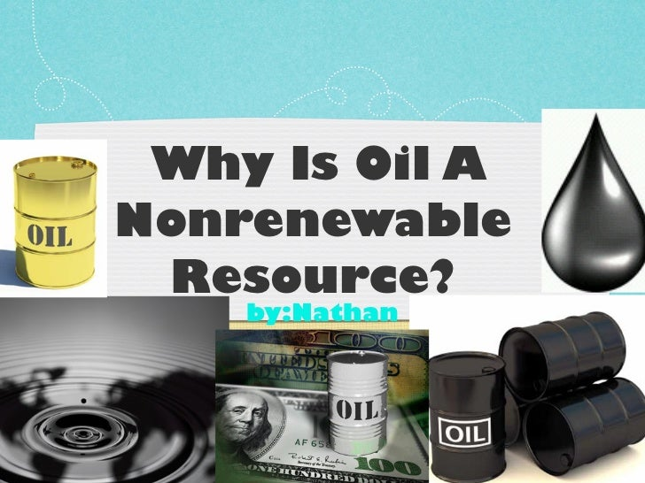 the effects of the shortage of petroleum a nonrenewable resource Nonrenewable resources of arab exporting petroleum eclipse nonrenewable resources energy shortages effects powerpoint presentation recent.