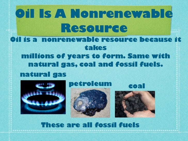 Why Is Natural Gas A Nonrenewable Resource
