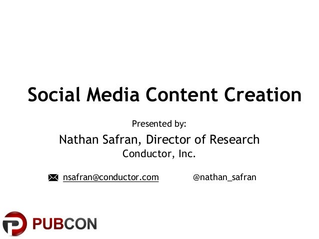 "PUBCON New Orleans 2013 | Nathan Safran ""Social Content"""