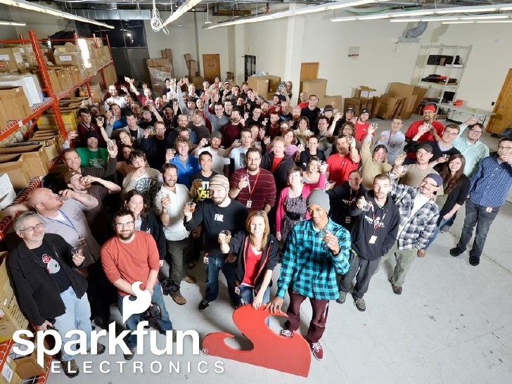 Collaborative DesignSparkFun Electronics Inc      9 years old      135 employees (41 dogs)      Self-funded      50/50...