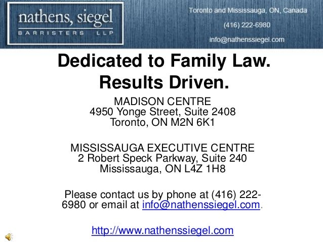 Dedicated to Family Law.    Results Driven.         MADISON CENTRE     4950 Yonge Street, Suite 2408        Toronto, ON M2...