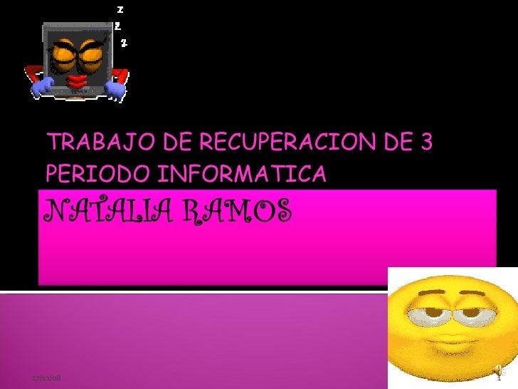 TRABAJO DE RECUPERACION DE 3 PERIODO INFORMATICA 06/06/09