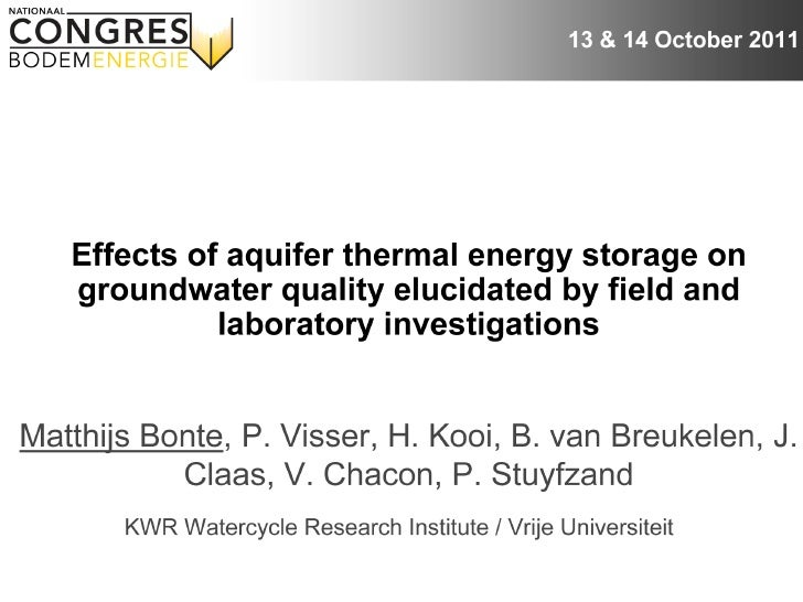 Nationaal Congres Bodemenergie Effecten Van Bodemenergie Op Grondwaterkwaliteit