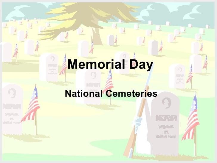Memorial Day National Cemeteries