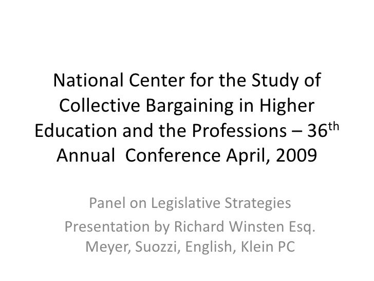 National Center for the Study of Collective Bargaining in Higher Education and the Professions – 36th Annual  Conference A...