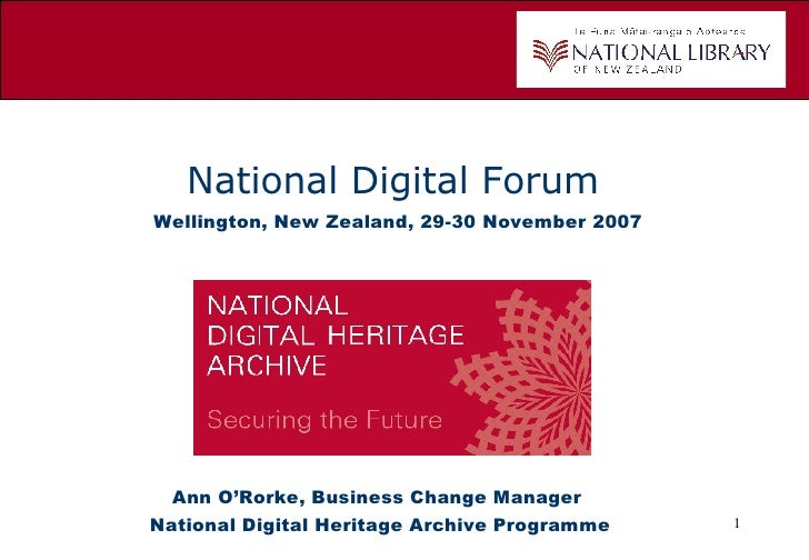 National Digital Heritage Archive (NDHA) Presentation NDF 2007