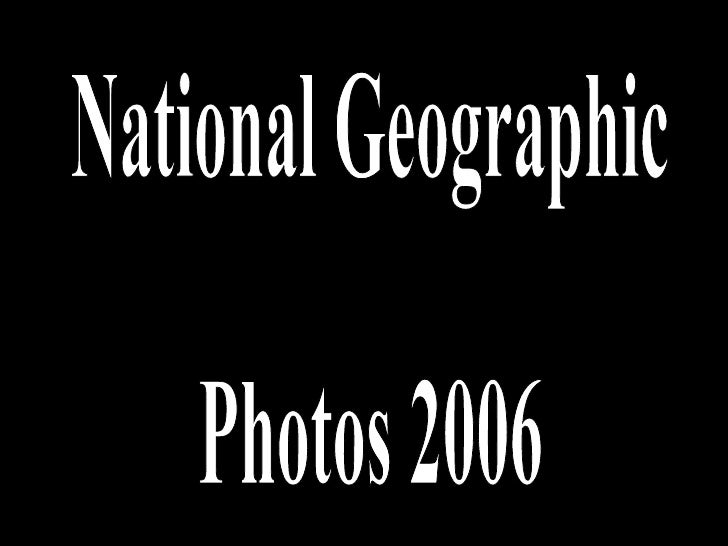 National Geographics Photos 2006